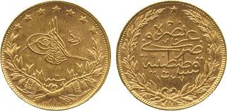 Ottoman Empire Gold Coins 100 Kurush 1915 Ottoman Empire 1299 1923 Gold Prices Values