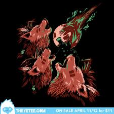 Three Wolf Moon Meme - daily t shirt releases from teefury et al for april 11th hide your