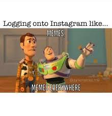 Memes Memes Everywhere - 25 best memes about meme meme everywhere meme meme everywhere