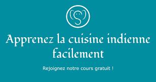 cours de cuisine indienne cours de cuisine indienne gratuit projet cuisine indienne
