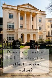 custom built homes com why appraisers can t use custom built homes as comps birmingham
