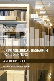 Interior Design Books For Beginners by Criminological Research For Beginners A Student U0027s Guide