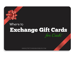 where to get gift cards where to exchange gift cards for a buck
