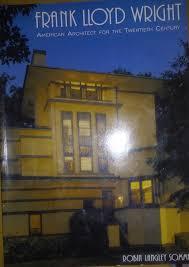malcolm willey house frank lloyd wright american architect for the twentieth century