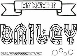 my name coloring pages printable name coloring pages bailey