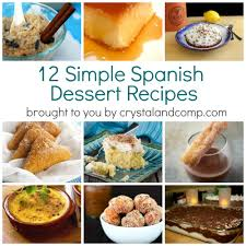 desserts for thanksgiving day simple spanish dessert recipes