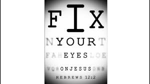 fix your eyes on jesus the word of god hebrews 12 2 youtube