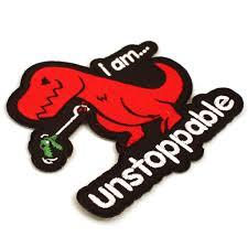 Unstoppable Dinosaur Meme - unstoppable t rex t shirt unstoppable funny trex dinosaur classic