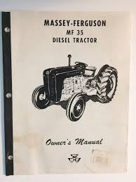 massey ferguson mf 35 diesel tractor operator u0027s owner u0027s