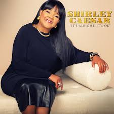 shirley caesar feat anthony hamilton u2013 it u0027s alright it u0027s ok