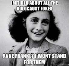 Frank Meme - toofunnyforwords click on the pic fore more anne frank meme funny