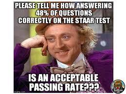 Test Meme - funny staar test passing rate teacher humor the pensive sloth s