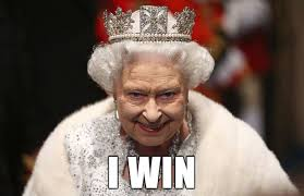 Queen Elizabeth Memes - queen elizabeth i win meme lolworthy just awesome