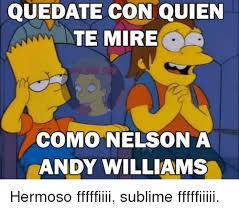 Meme Nelson - quedate con quien te mire como nelson a andy williams hermoso