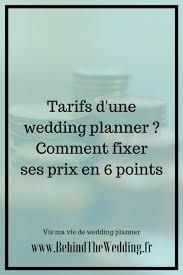 organisateur de mariage tarif tarifs wedding planner the wedding vis ma vie de