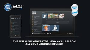 Memes Generator App - developer submission meme generator suite launches uwp app pro