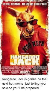 Ving Meme - he stole the money and h ving it back jaek january 17 kangaroo jack