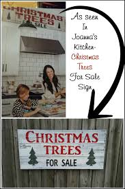 christmas trees for sale sign joanna gaines kitchen sale signs