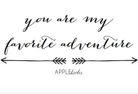 wedding quotes adventure 10 quotes to use at your wedding