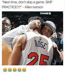 Allen Iverson Meme - next time don t skip a game skip practice allen iverson chaseo
