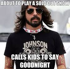 Foo Fighters Meme - 26 things that scientifically prove that dave grohl is the coolest