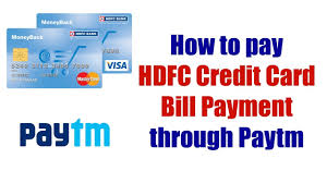 Hdfc Credit Card Payment Bill Desk Pay Credit Card Bill Through Paytm How To Pay Hdfc Credit Card