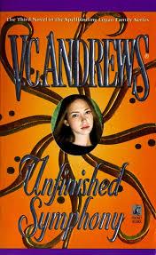 unfinished symphony v c andrews 9780671534738 amazon com books