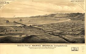 Map Of Santa Monica Bird U0027s Eye Map Of Santa Monica Circa 1877 L A Taco
