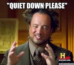 Be Quiet Meme - be quiet meme bigking keywords and pictures