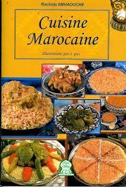 la cuisine marocain cuisine marocaine illustrations pas à pas rachida amhaouche livre