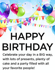 Happy Birthday Wishes To Big Let S Celebrate The Big Day Happy Birthday Wishes Card