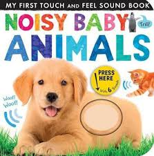 Barnes And Noble Baby Noisy Baby Animals By Tiger Tales Hardcover Barnes U0026 Noble