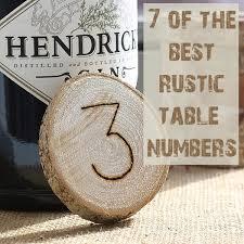 Table Numbers Wedding Top 7 Rustic Wedding Table Numbers