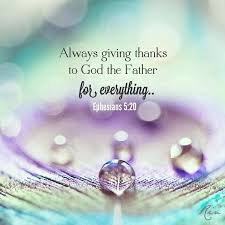 Bible Verses Of Thanksgiving Ephesians 5 20 Bible Verse In Our Faith We Praise And Thank God