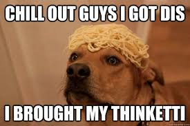 Chill Out Meme - spaghetti dog memes quickmeme