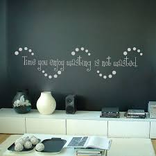 wall decals quotes quotesgram time you enjoy wasting is not wasted quotes wall decals