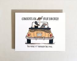 congrats on your divorce card card congrats on your divorce gifted boutique and wrappery