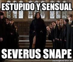 Snape Meme - meme personalizado estupido y sensual severus snape 454215