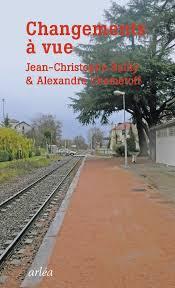 bureau des paysages alexandre chemetoff changements a vue jean christophe bailly alexandre chemetoff