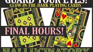 the hallucinatory deck of playing cards glow optional by newt u0027s