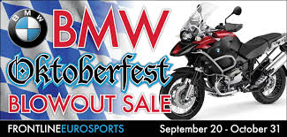 bmw oktoberfest oktoberfest out sale on all and used bmw motorcycles my cms