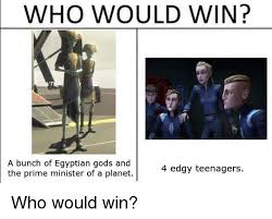Egyptian Memes - who would win a bunch of egyptian gods and the prime minister of