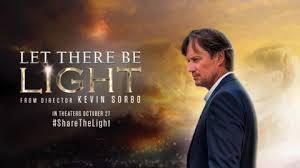 let there be light movie kevin sorbo new movie let there be light coming to a theater near you