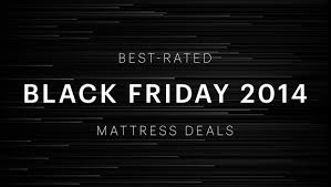 black friday mattress sale black friday 2014 mattress deals and guide released by black