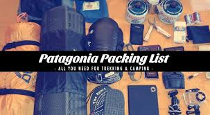 patagonia boots canada s patagonia packing list for trekking cing