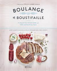 livre de cuisine pour homme livre boulange et boustifaille 75 recettes pour faire la fête