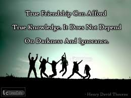 education quotes henry david thoreau quotes about friendship by famous peoples with pictures