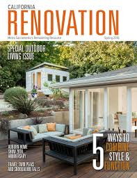 Home The Remodeling And Design Resource Magazine California Renovation Magazine Spring 2016 By Lavish Living
