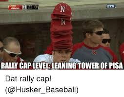 Cap Memes - iztexas btn n nebraska rally cap level leaningtower of pisa letek