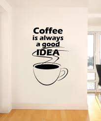 inspirational quotes wall decals inspirational wall stickers vinyl wall decal sticker coffee idea os aa1421
